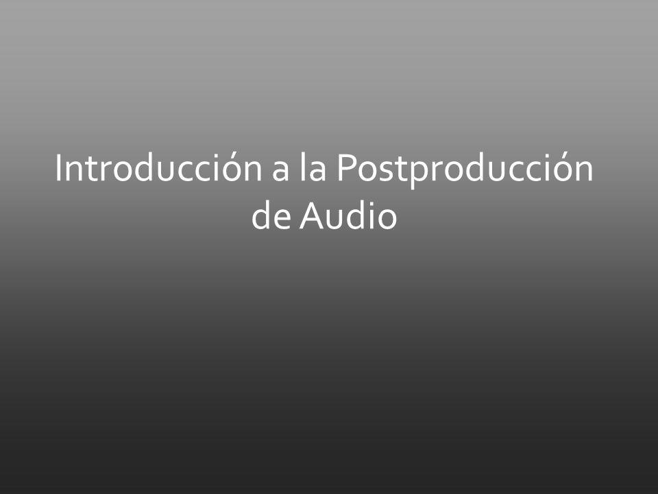 Introducción a la Postproducción de Audio