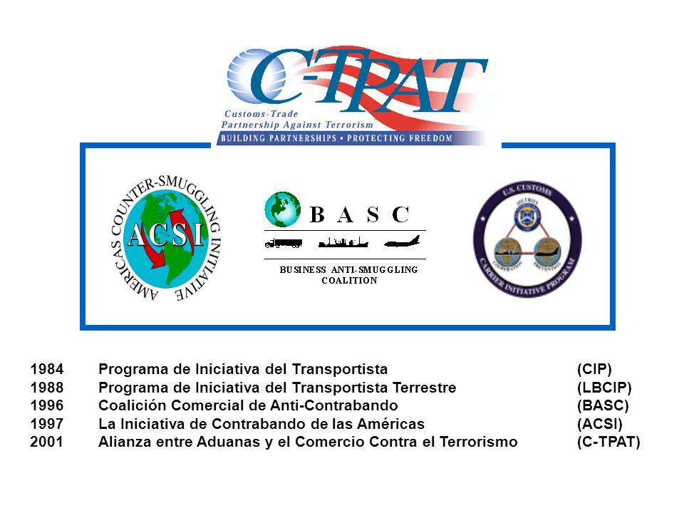1984 Programa de Iniciativa del Transportista (CIP) 1988Programa de Iniciativa del Transportista Terrestre (LBCIP) 1996Coalición Comercial de Anti-Con