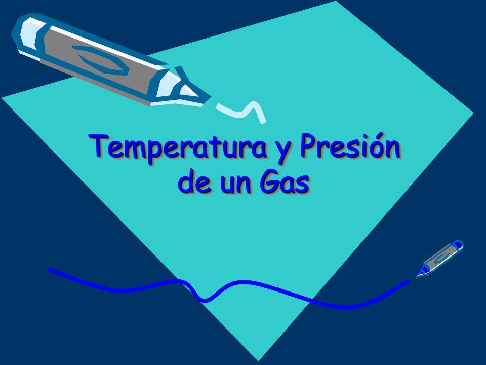 Temperatura y Presión de un Gas