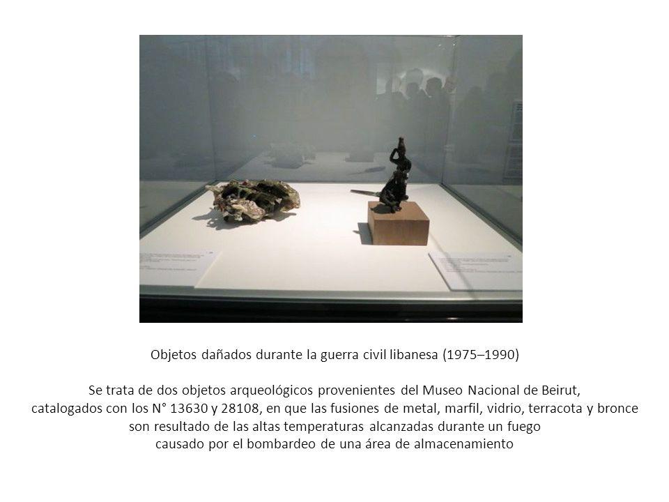 Objetos dañados durante la guerra civil libanesa (1975–1990) Se trata de dos objetos arqueológicos provenientes del Museo Nacional de Beirut, cataloga