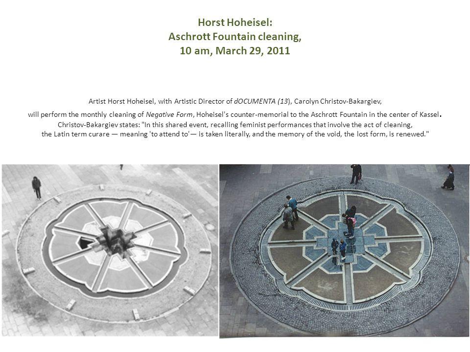 Horst Hoheisel: Aschrott Fountain cleaning, 10 am, March 29, 2011 Artist Horst Hoheisel, with Artistic Director of dOCUMENTA (13), Carolyn Christov-Ba