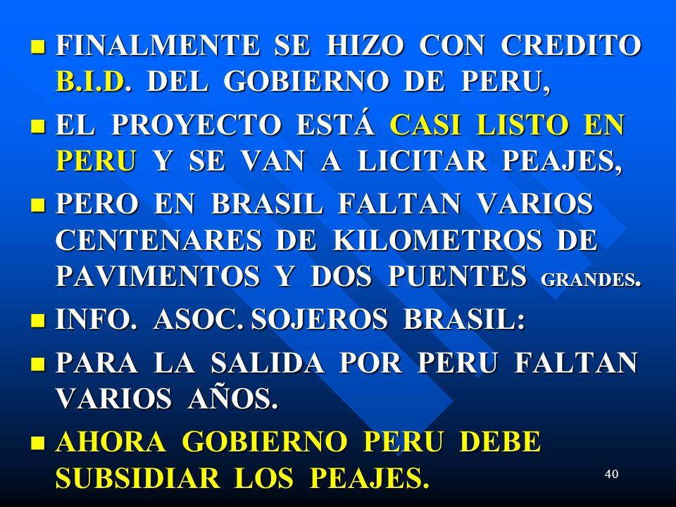 FINALMENTE SE HIZO CON CREDITO B.I.D. DEL GOBIERNO DE PERU, FINALMENTE SE HIZO CON CREDITO B.I.D. DEL GOBIERNO DE PERU, EL PROYECTO ESTÁ CASI LISTO EN