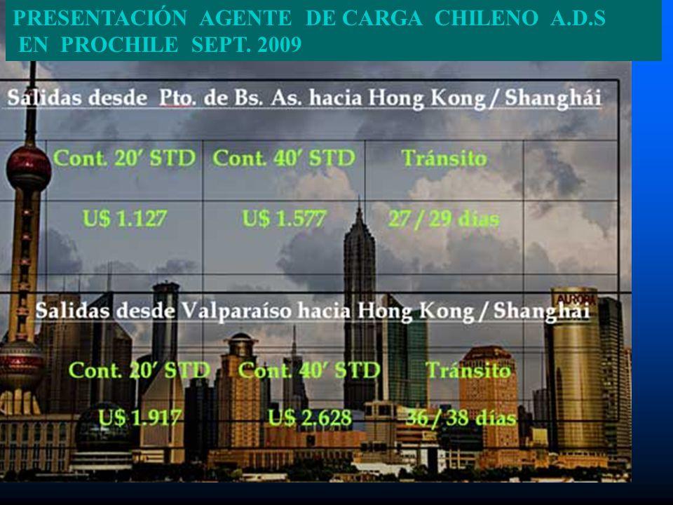 PRESENTACIÓN AGENTE DE CARGA CHILENO A.D.S EN PROCHILE SEPT. 2009