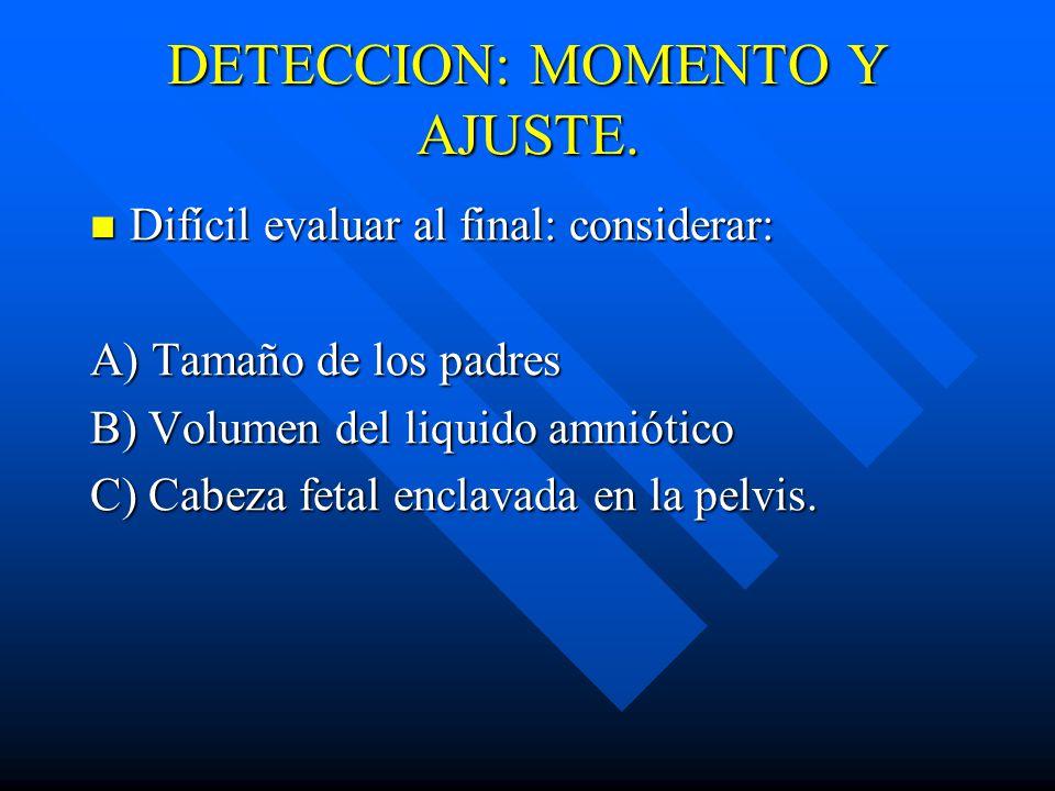DETECCION: MOMENTO Y AJUSTE.