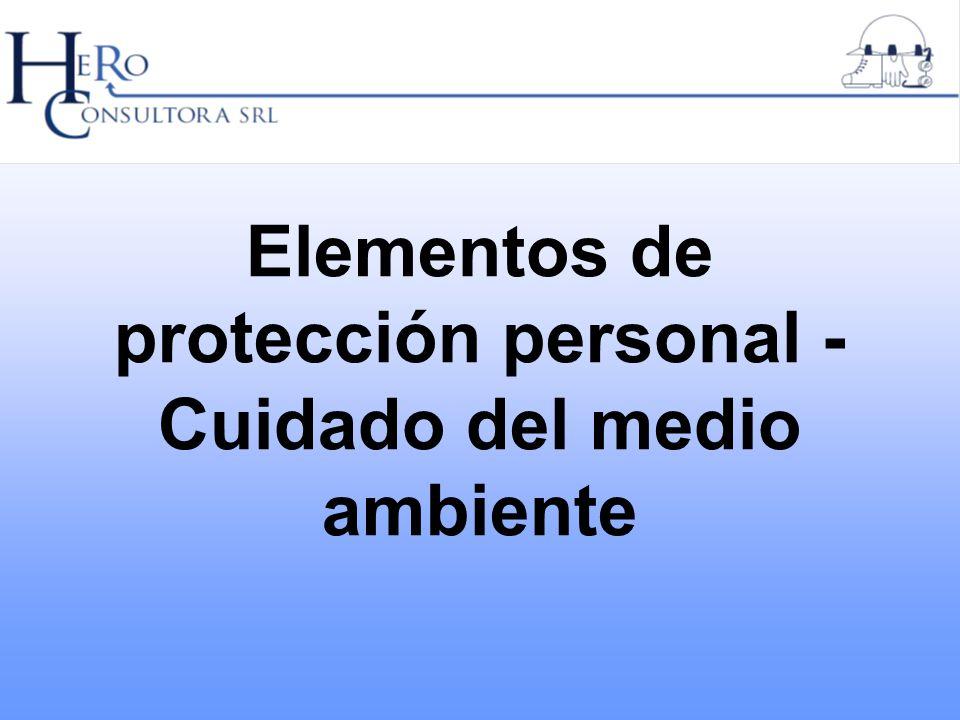 Elementos de protección personal ¿QUÉ SON LOS E.P.