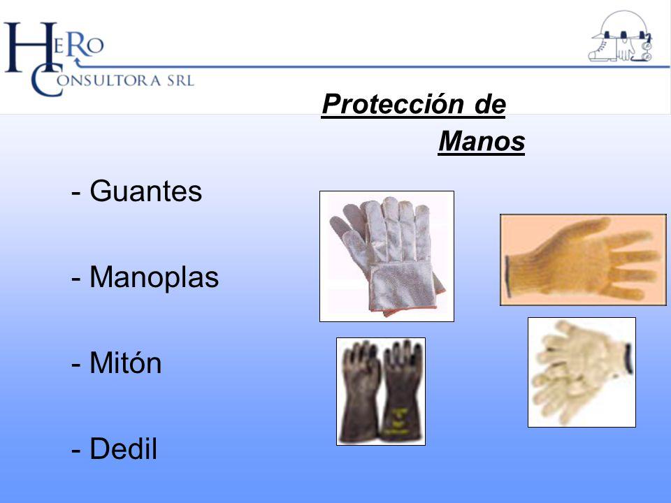 Protección de Manos - Guantes - Manoplas - Mitón - Dedil
