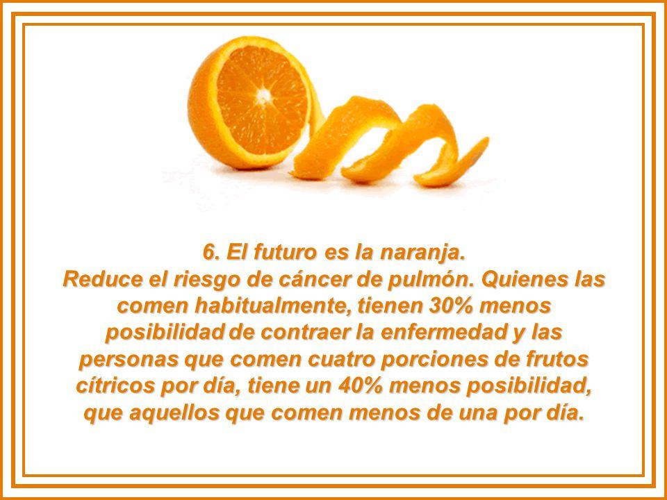 6.El futuro es la naranja. Reduce el riesgo de cáncer de pulmón.