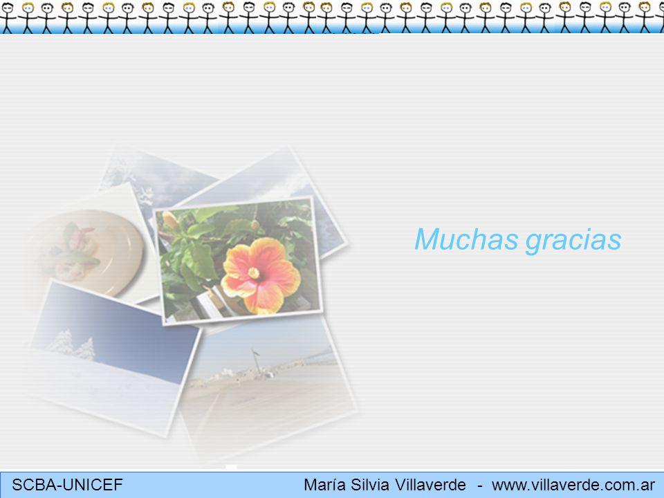 SCBA-UNICEF María Silvia Villaverde - www.villaverde.com.ar Muchas gracias