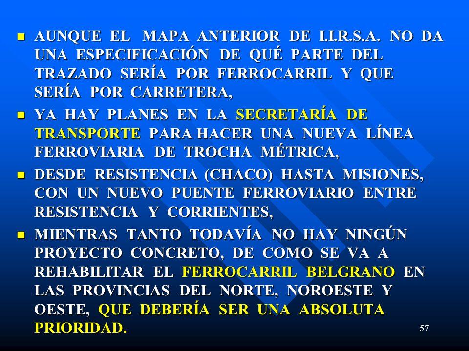 AUNQUE EL MAPA ANTERIOR DE I.I.R.S.A.