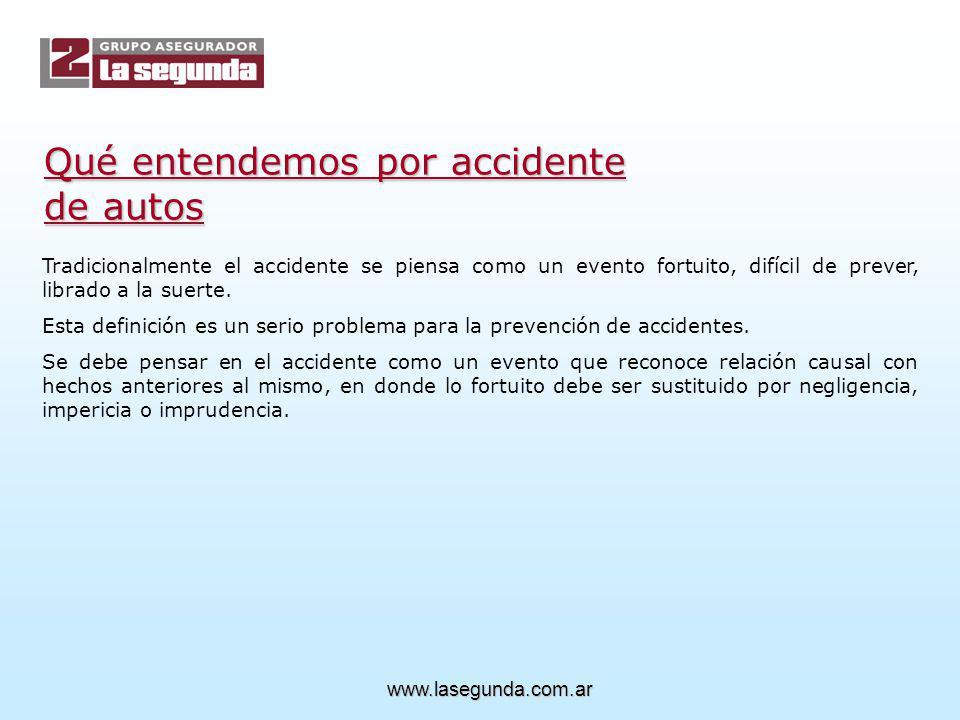 Qué entendemos por accidente de autos Tradicionalmente el accidente se piensa como un evento fortuito, difícil de prever, librado a la suerte.
