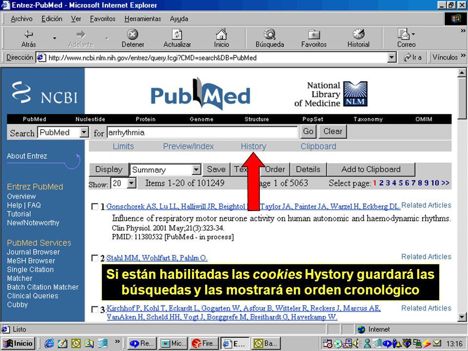 18 Si están habilitadas las cookies Hystory guardará las búsquedas y las mostrará en orden cronológico
