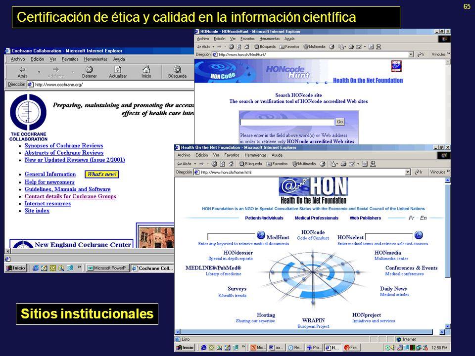 65 Certificación de ética y calidad en la información científica Sitios institucionales