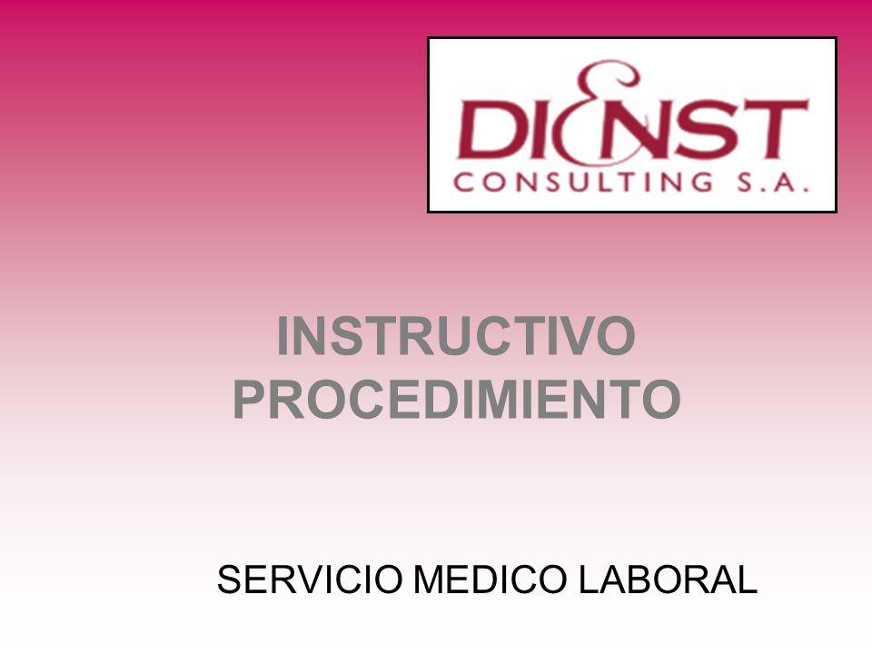 INSTRUCTIVO PROCEDIMIENTO SERVICIO MEDICO LABORAL