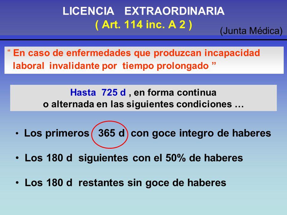 LICENCIA EXTRAORDINARIA ( Art.114 inc.