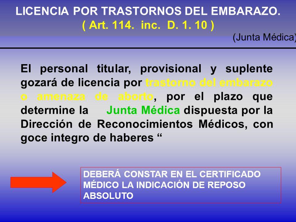 LICENCIA POR TRASTORNOS DEL EMBARAZO.( Art. 114. inc.