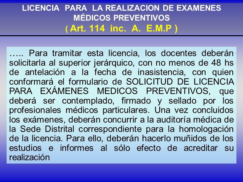 LICENCIA PARA LA REALIZACION DE EXAMENES MÉDICOS PREVENTIVOS ( Art.