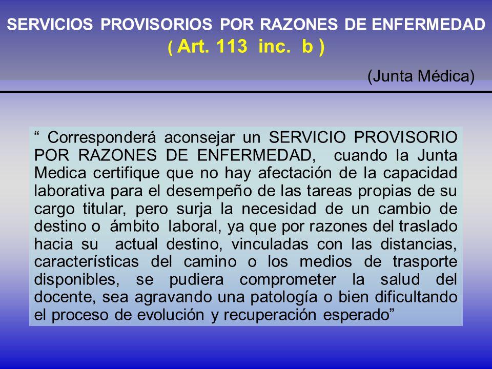 SERVICIOS PROVISORIOS POR RAZONES DE ENFERMEDAD ( Art.