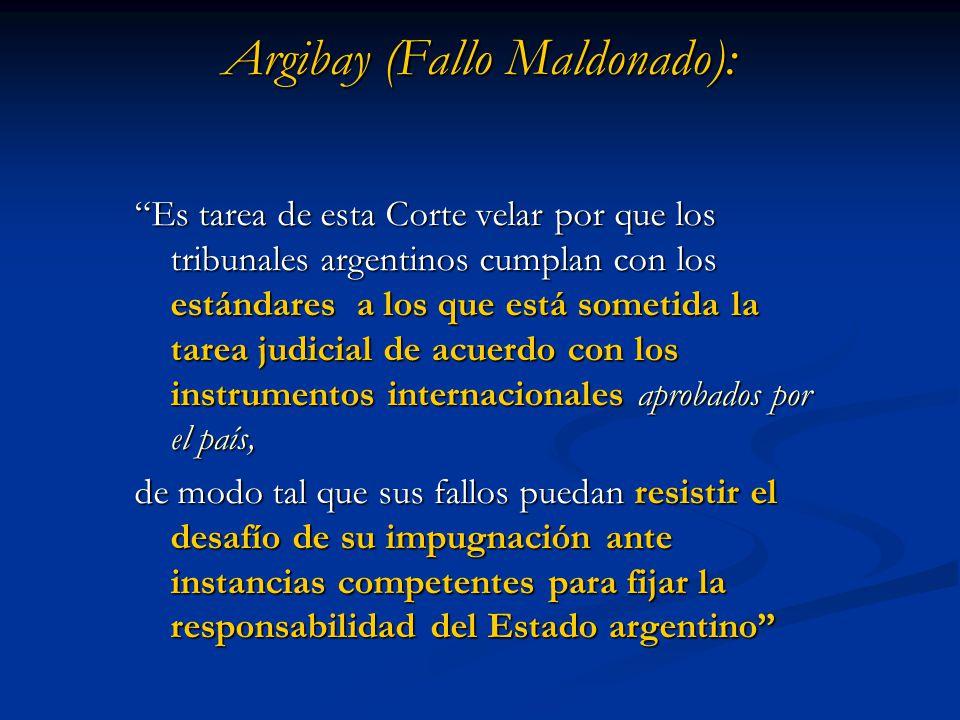 Argibay (Fallo Maldonado): Es tarea de esta Corte velar por que los tribunales argentinos cumplan con los estándares a los que está sometida la tarea
