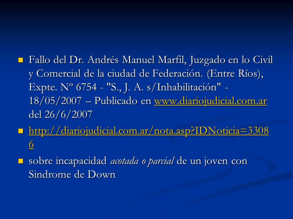 Fallo del Dr. Andrés Manuel Marfil, Juzgado en lo Civil y Comercial de la ciudad de Federación. (Entre Ríos), Expte. Nº 6754 -
