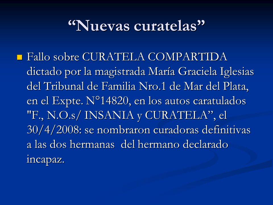 Nuevas curatelas Fallo sobre CURATELA COMPARTIDA dictado por la magistrada María Graciela Iglesias del Tribunal de Familia Nro.1 de Mar del Plata, en