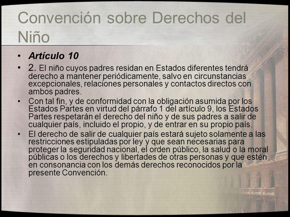 Convención sobre Derechos del Niño Artículo 9 3.