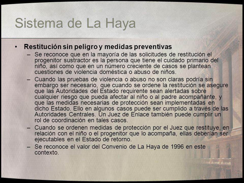 Sistema de La Haya Interpretación Consistente La disponibilidad gratuita de INCADAT y su versión en español fue bien recibida por los jueces como una contribución importante para propagar el conocimiento del Convenio y como un medio para fomentar internacionalmente la interpretación armónica del Convenio.