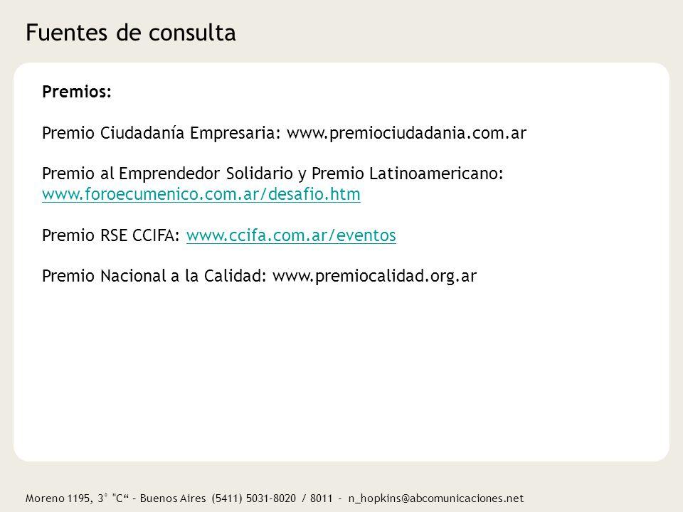 Moreno 1195, 3° C – Buenos Aires (5411) 5031-8020 / 8011 - n_hopkins@abcomunicaciones.net ¿Preguntas?