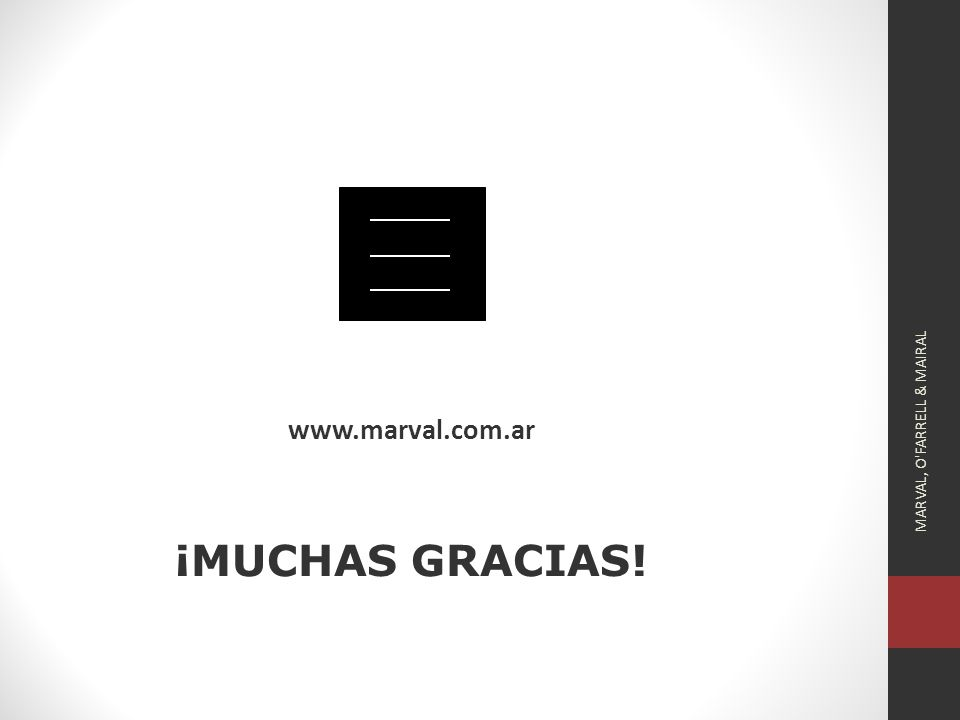 www.marval.com.ar ¡MUCHAS GRACIAS! MARVAL, O FARRELL & MAIRAL