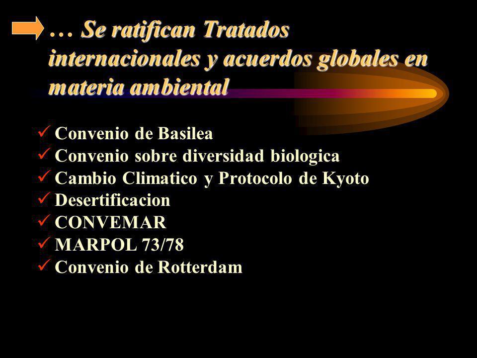 Se ratifican Tratados internacionales y acuerdos globales en materia ambiental … Se ratifican Tratados internacionales y acuerdos globales en materia