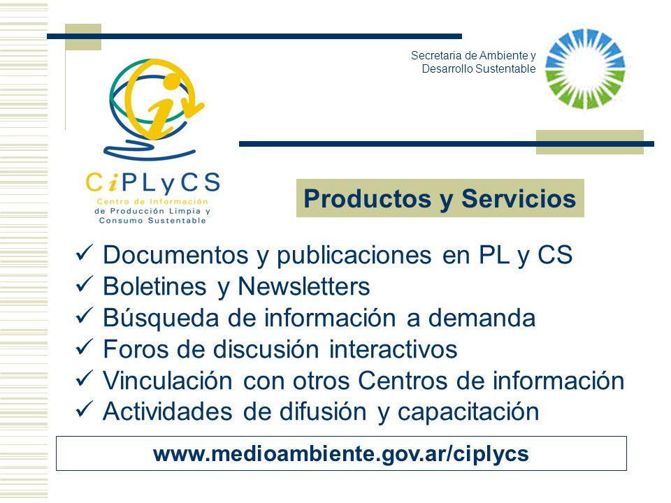 Documentos y publicaciones en PL y CS Boletines y Newsletters Búsqueda de información a demanda Foros de discusión interactivos Vinculación con otros