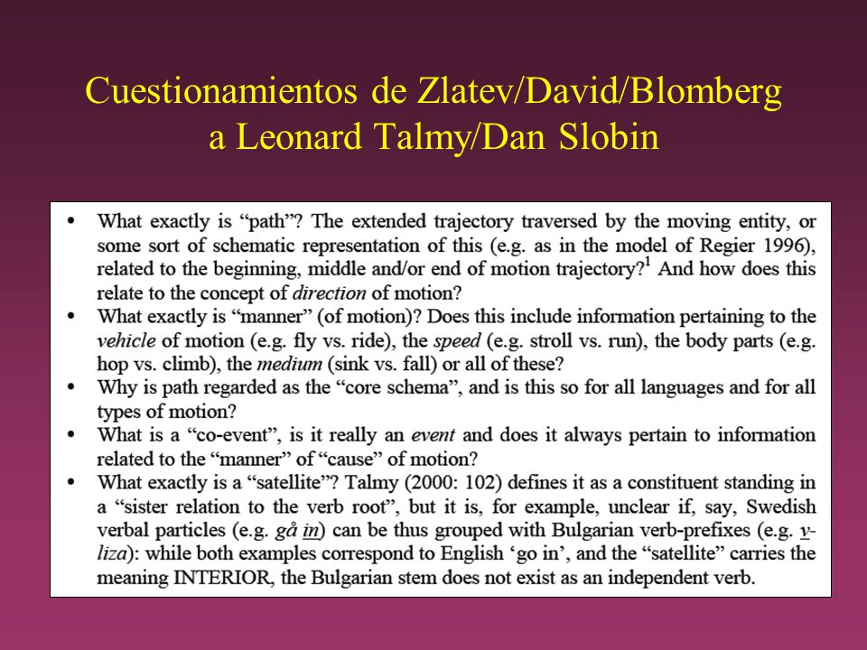 Cuestionamientos de Zlatev/David/Blomberg a Leonard Talmy/Dan Slobin