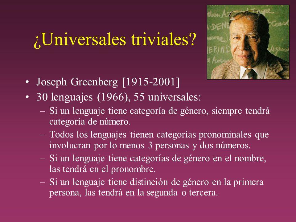 ¿Universales triviales.