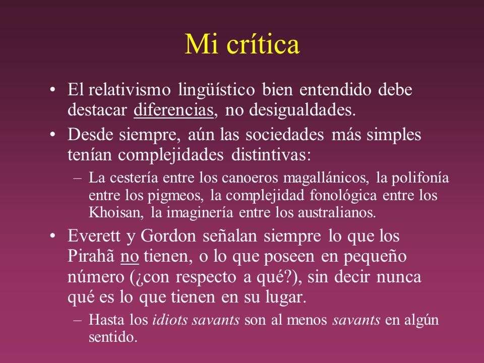 Mi crítica El relativismo lingüístico bien entendido debe destacar diferencias, no desigualdades.