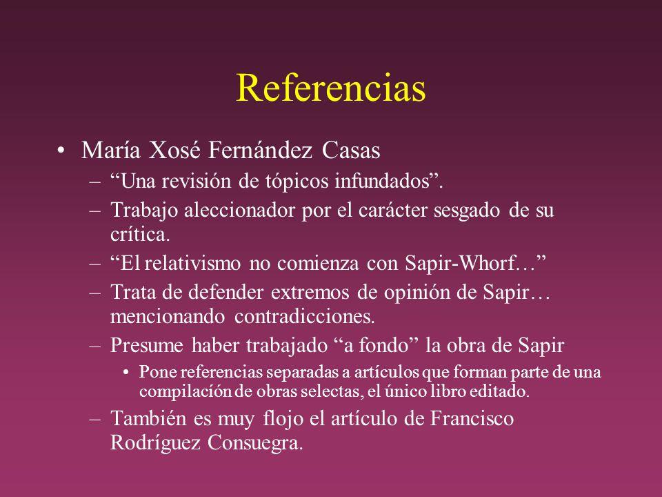 Referencias María Xosé Fernández Casas –Una revisión de tópicos infundados.