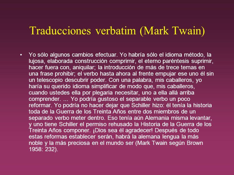 Traducciones verbatim (Mark Twain) Yo sólo algunos cambios efectuar.