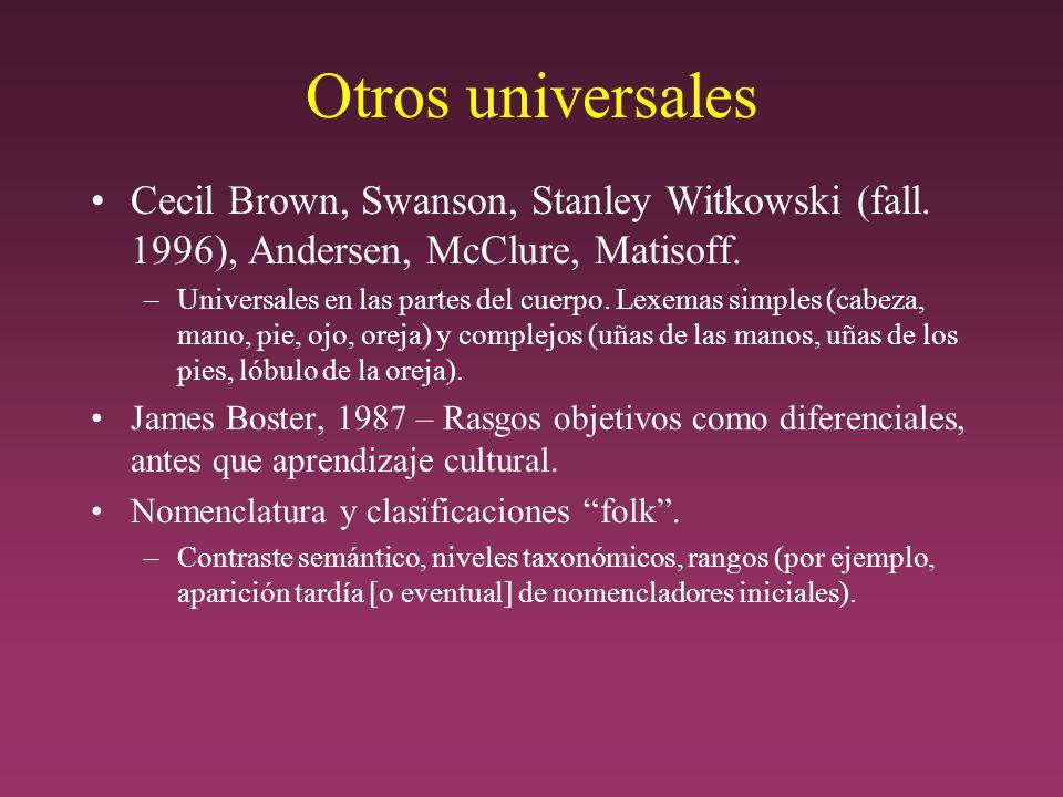 Otros universales Cecil Brown, Swanson, Stanley Witkowski (fall.
