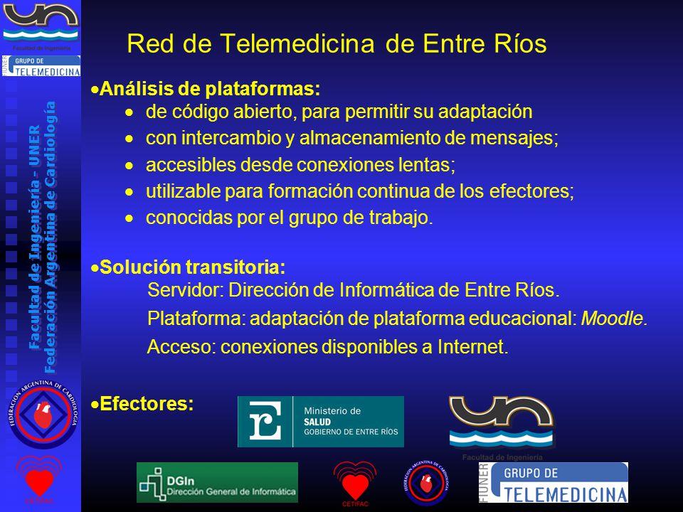 Facultad de Ingeniería - UNER Federación Argentina de Cardiología Análisis de plataformas: de código abierto, para permitir su adaptación con intercambio y almacenamiento de mensajes; accesibles desde conexiones lentas; utilizable para formación continua de los efectores; conocidas por el grupo de trabajo.