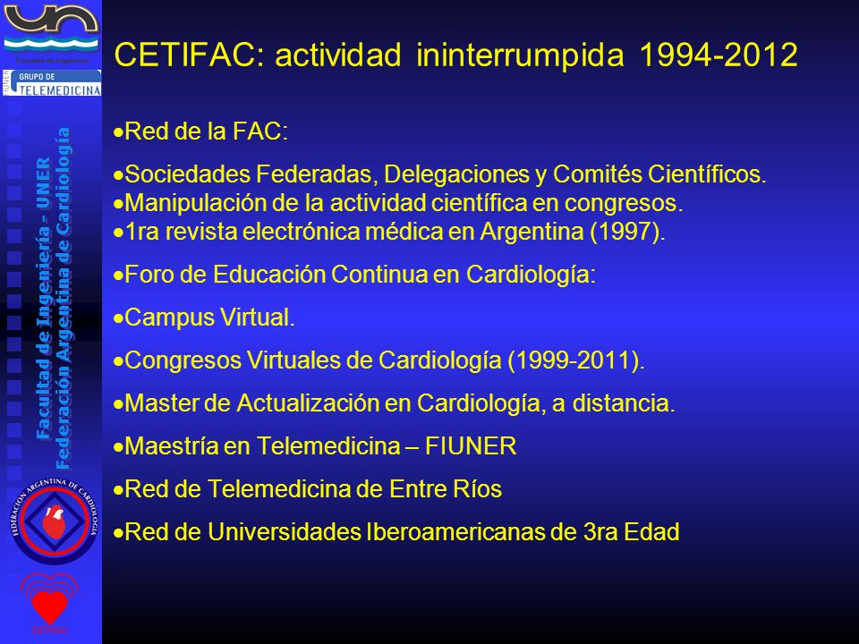 Facultad de Ingeniería - UNER Federación Argentina de Cardiología Tema libre Ventana de preguntas