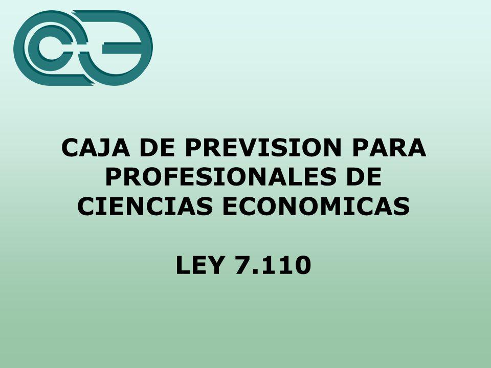 CAJA DE PREVISION PARA PROFESIONALES DE CIENCIAS ECONOMICAS LEY 7.110