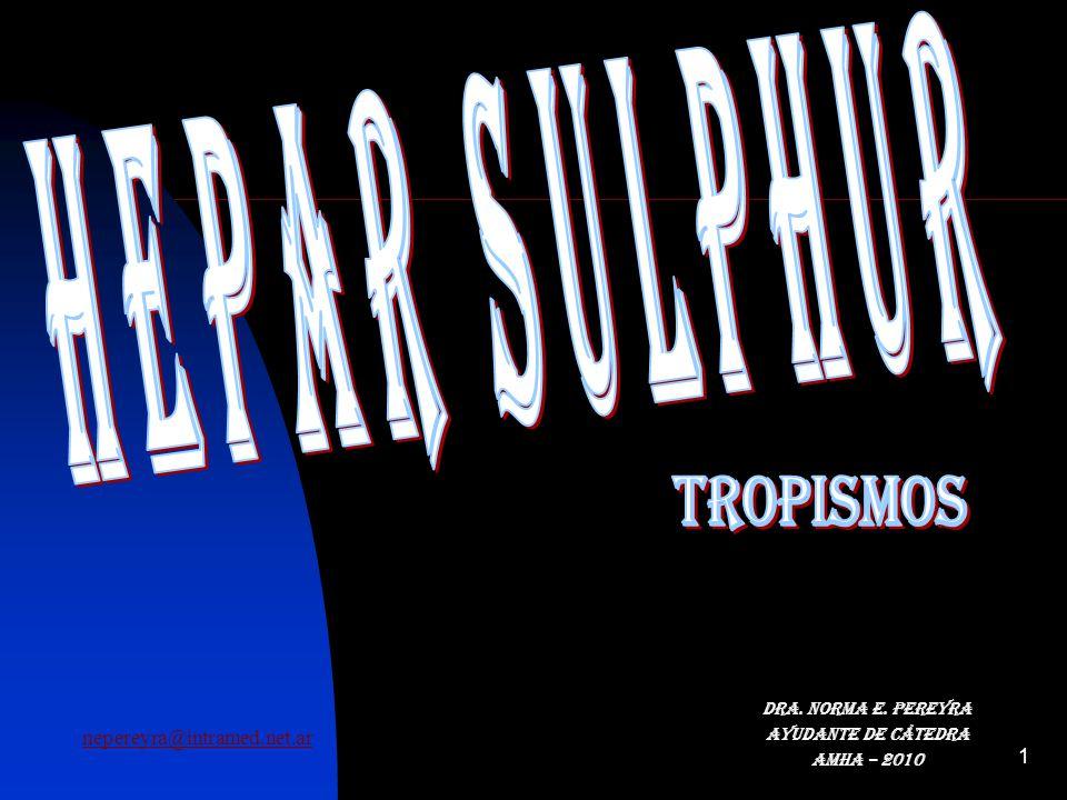 12 TROPISMOS: MUCOSAS: Estado catarral marcado, con secreciones profusas.