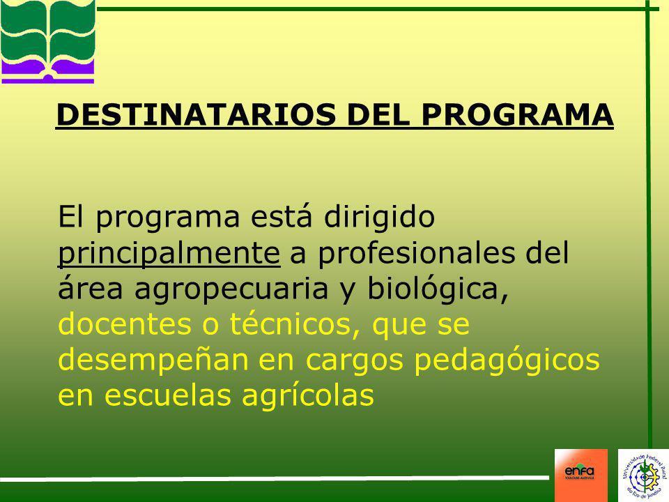 DESTINATARIOS DEL PROGRAMA El programa está dirigido principalmente a profesionales del área agropecuaria y biológica, docentes o técnicos, que se des