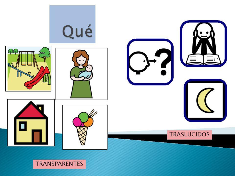 TRASLUCIDOS TRANSPARENTES