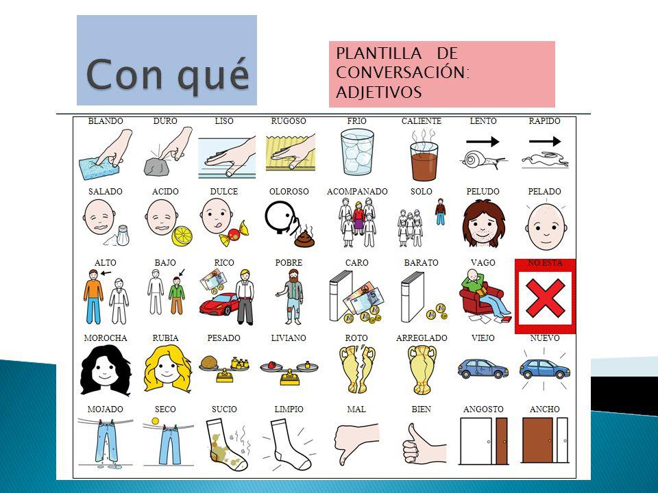 PLANTILLA DE CONVERSACIÓN: ADJETIVOS