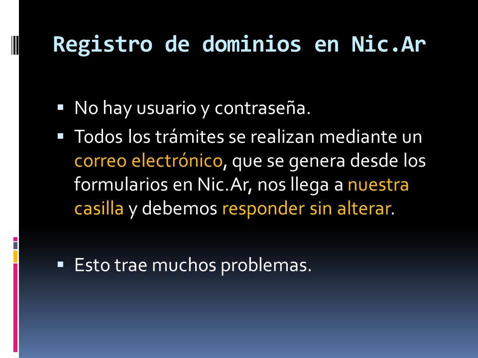 Registro de dominios en Nic.Ar 1.Nombre de dominio y casilla de correo 2.