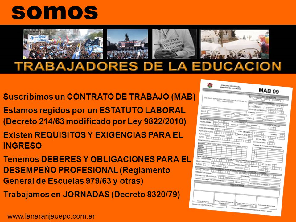 ESTATUTO LABORAL 214-E-63 Capítulo XI Del Escalafón Detalle de todos los cargos docentes somos www.lanaranjauepc.com.ar