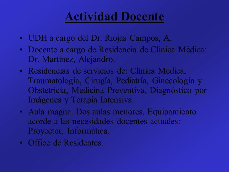 Residencia de Clínica Médica 1º Año: -Actividad asistencial en planta de lunes a sábados de 8-13 hs.