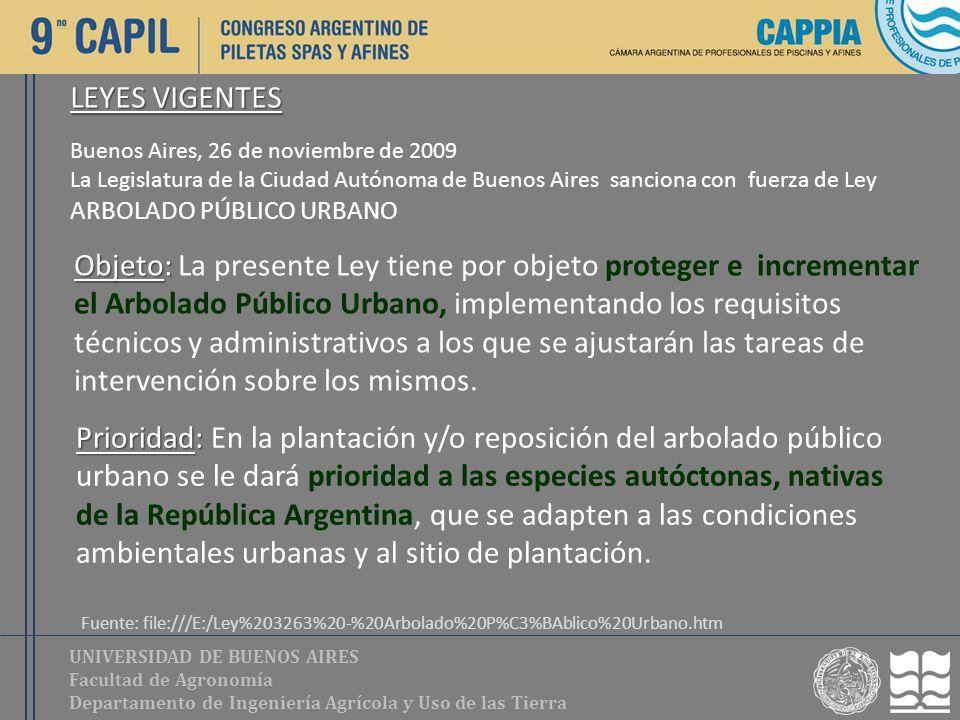 UNIVERSIDAD DE BUENOS AIRES Facultad de Agronomía Departamento de Ingeniería Agrícola y Uso de las Tierra Buenos Aires, 26 de noviembre de 2009 La Leg