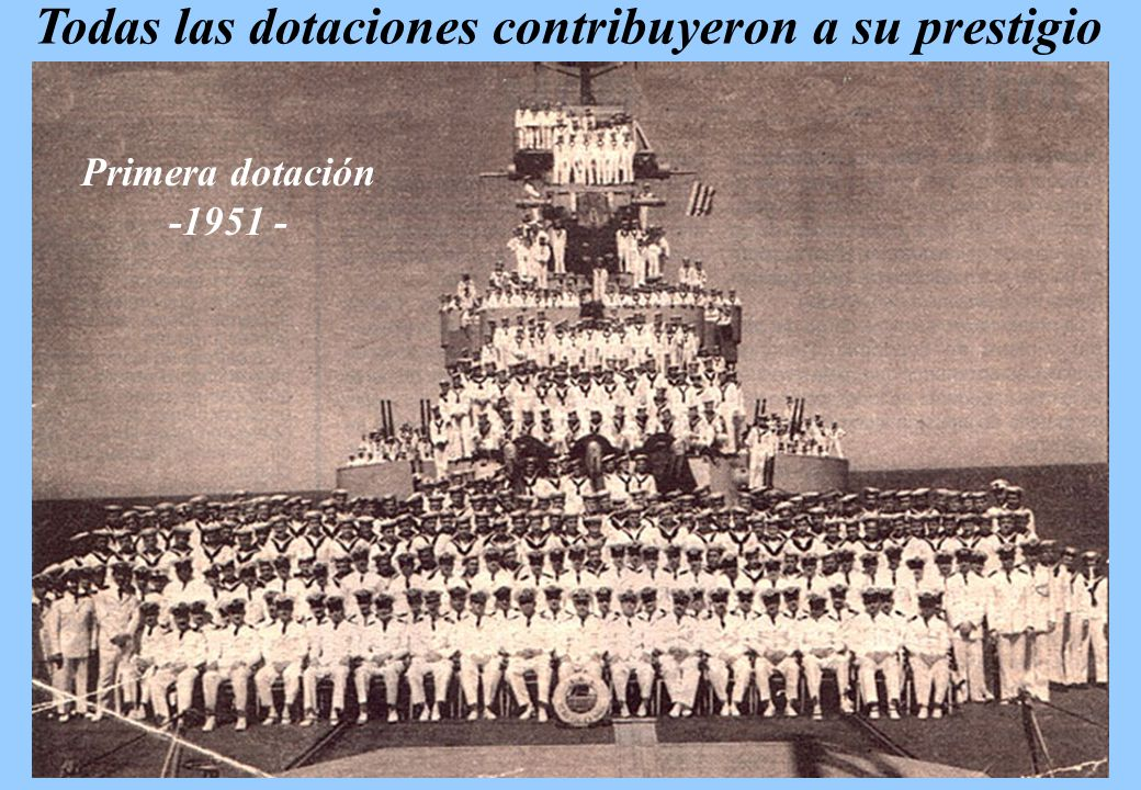 Todas las dotaciones contribuyeron a su prestigio Primera dotación -1951 -