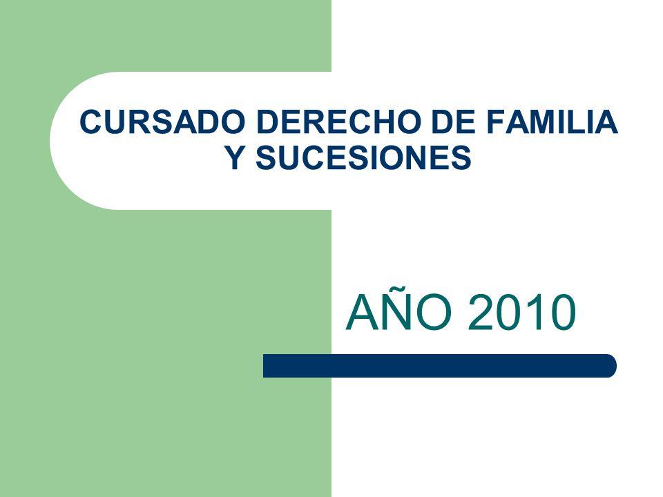 CURSADO DERECHO DE FAMILIA Y SUCESIONES AÑO 2010