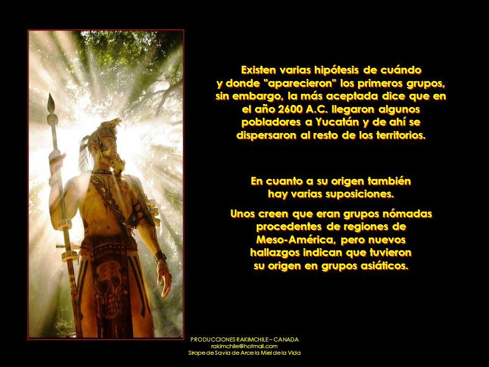 PRODUCCIONES RAKIMCHILE – CANADA rakimchile@hotmail.com Sirope de Savia de Arce la Miel de la Vida Existen varias hipótesis de cuándo y donde aparecieron los primeros grupos, sin embargo, la más aceptada dice que en el año 2600 A.C.